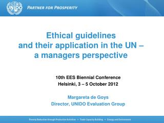 Ethical guidelines  and their application in the UN –  a managers perspective