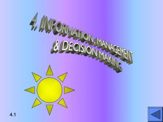 4. INFORMATION, MANAGEMENT  DECISION MAKING