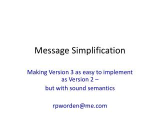 Message Simplification