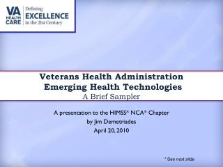 Veterans Health Administration  Emerging Health Technologies  A Brief Sampler