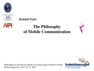 The Philosophy  of Mobile Communication