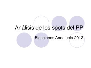 Análisis de los spots del PP