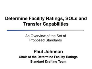 Determine Facility Ratings, SOLs and Transfer Capabilities