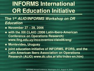 INFORMS International       OR Education Initiative