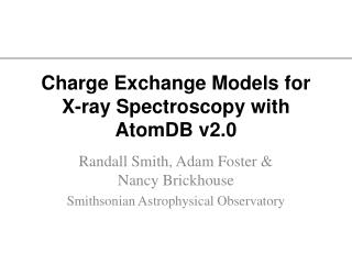 Charge Exchange Models for X-ray Spectroscopy with  AtomDB  v2.0