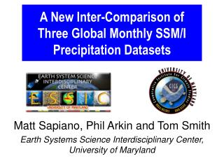A New Inter-Comparison of Three Global Monthly SSM/I Precipitation Datasets
