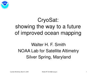 CryoSat: showing the way to a future of improved ocean mapping