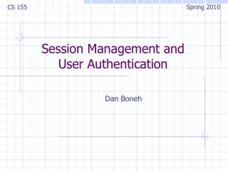 Session Management and User Authentication