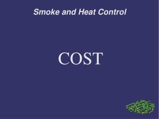 Smoke and Heat Control
