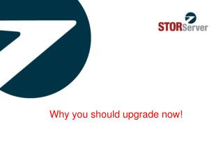 Why you should upgrade now!