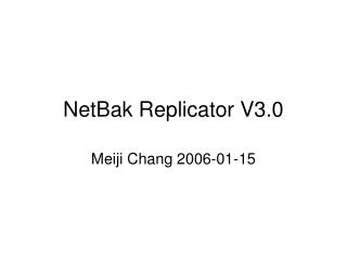 NetBak Replicator V3.0