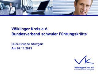 Völklinger Kreis e.V. Bundesverband schwuler Führungskräfte