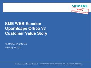 SME WEB-Session OpenScape Office V3  Customer Value Story