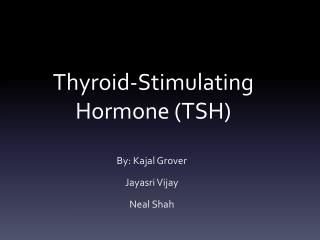 Thyroid-Stimulating Hormone (TSH)