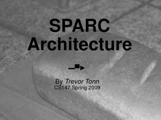 SPARC  Architecture