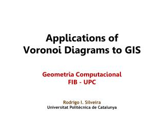Applications of Voronoi Diagrams to GIS