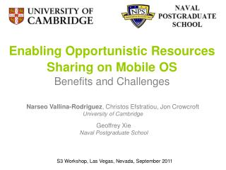 Enabling Opportunistic Resources Sharing on Mobile OS Benefits and Challenges