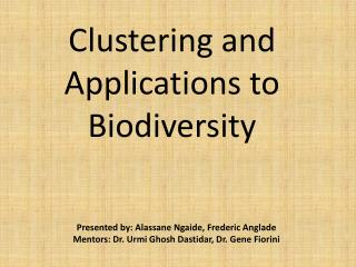 Clustering and Applications to Biodiversity