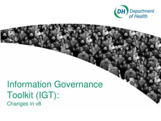 Information Governance Toolkit (IGT):