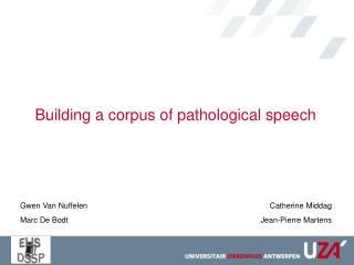Building a corpus of pathological speech