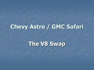 Chevy Astro / GMC Safari