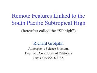 Remote Features Linked to the South Pacific Subtropical High