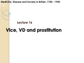 Vice, VD and prostitution