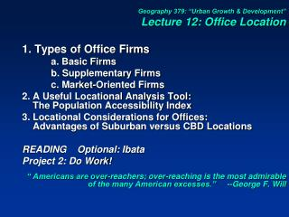 "Geography 379: ""Urban Growth & Development"" Lecture 12: Office Location 1. Types of Office Firms"