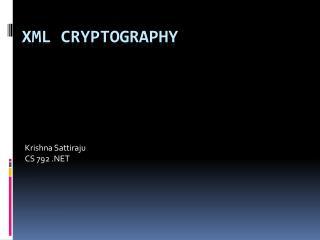 XML Cryptography