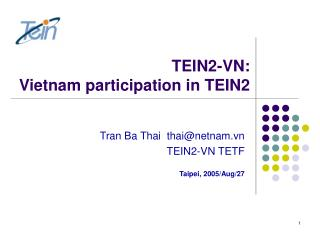 TEIN2-VN:  Vietnam participation in TEIN2