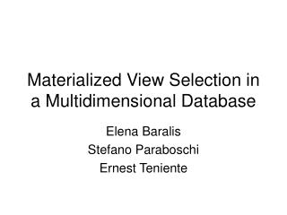 Materialized View Selection in a Multidimensional Database