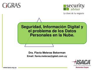 Dra. Flavia Meleras Bekerman Email: flavialeras@gdait.uy