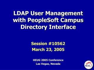 LDAP User Management with PeopleSoft Campus Directory Interface