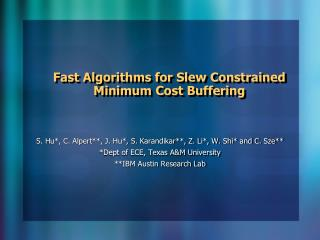 Fast Algorithms for Slew Constrained Minimum Cost Buffering