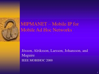 MIPMANET – Mobile IP for Mobile Ad Hoc Networks