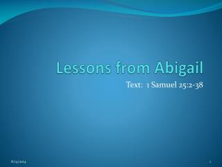 Lessons from Abigail