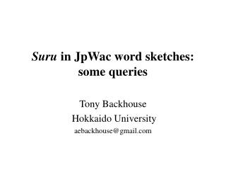 Suru  in JpWac word sketches: some queries
