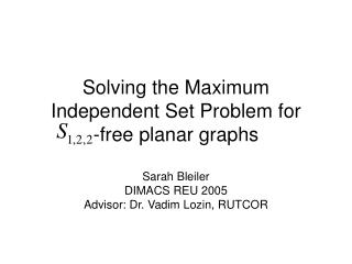 Solving the Maximum Independent Set Problem for         -free planar graphs