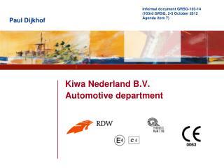 Kiwa Nederland B.V. Automotive department