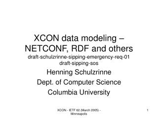 Henning Schulzrinne Dept. of Computer Science Columbia University