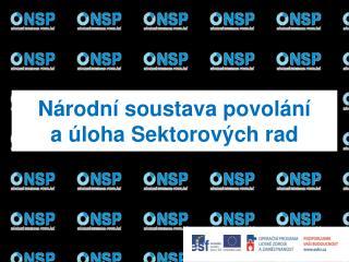 Národní soustava povolání  a úloha Sektorových rad