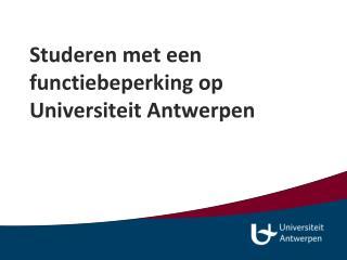 Studeren met een functiebeperking op Universiteit Antwerpen
