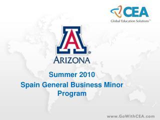 Summer 2010 Spain General Business Minor Program