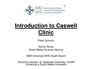 Introduction to Caswell Clinic