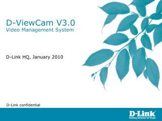 D-ViewCam V3.0 Video Management System