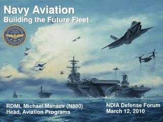 Navy Aviation  Building the Future Fleet