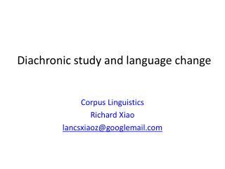 Diachronic study and language change