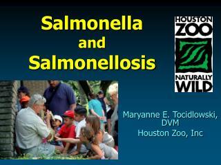 Salmonella and Salmonellosis