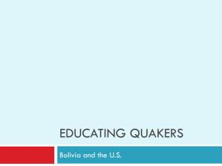 Educating Quakers