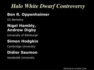 Halo White Dwarf Controversy